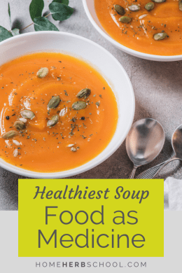 Food as medicine is an important part of herbalism and herbal medicine. This amazing squash soup is so tasty, you won't even notice how healthy it is. #Herbalism #HerbalMedicine #FoodAsMedicine