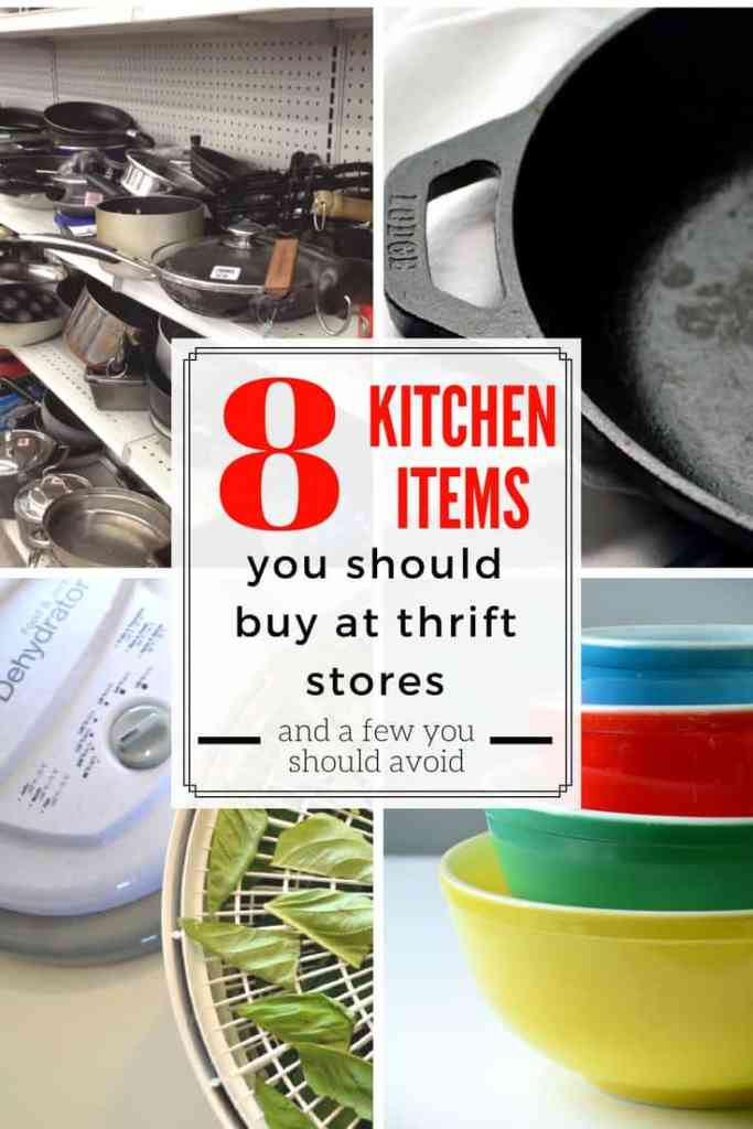 Kitchen items with text overlay 8 kitchen items you should buy at thrift stores