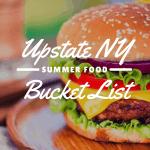 Upstate New York Summer Food Bucket List