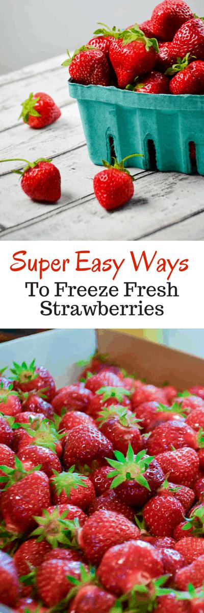 3 Super Easy Ways to Freeze Fresh Strawberries