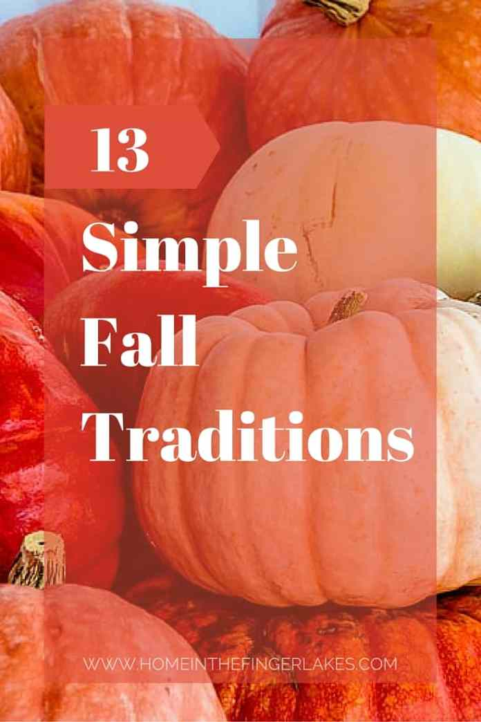 13 Simple Fall Traditions