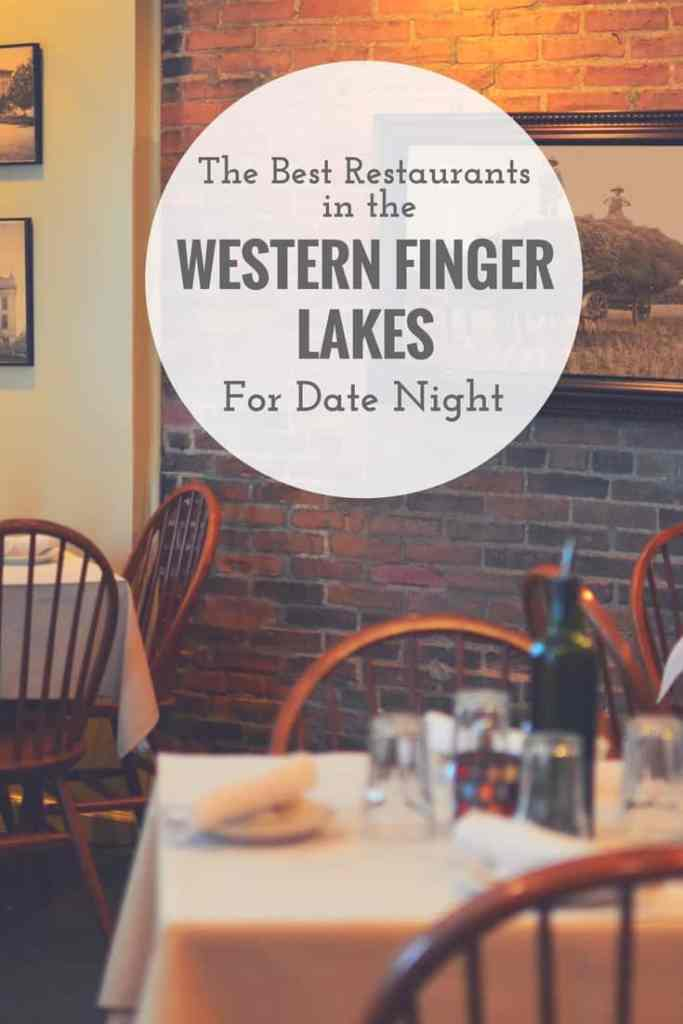 "Image of a restaurant with text reading ""The Best Restaurants in the Western Finger Lakes for Date Night"""