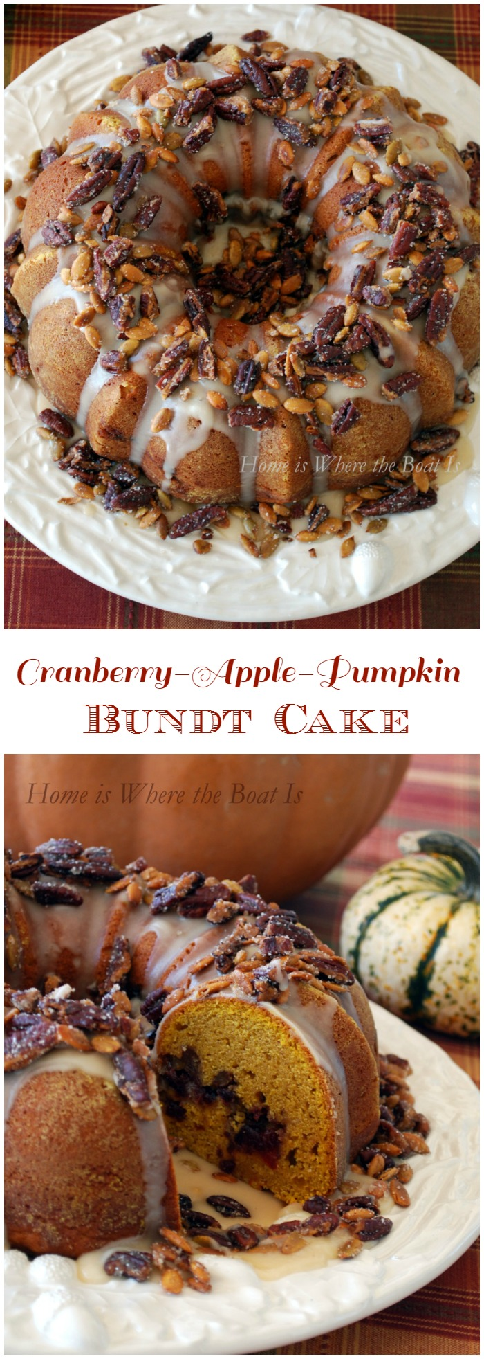 Cranberry-Apple-Pumpkin Bundt Cake! The flavors of fall in a cake with a Maple Glaze and Sugared Pecans and Pepitas.