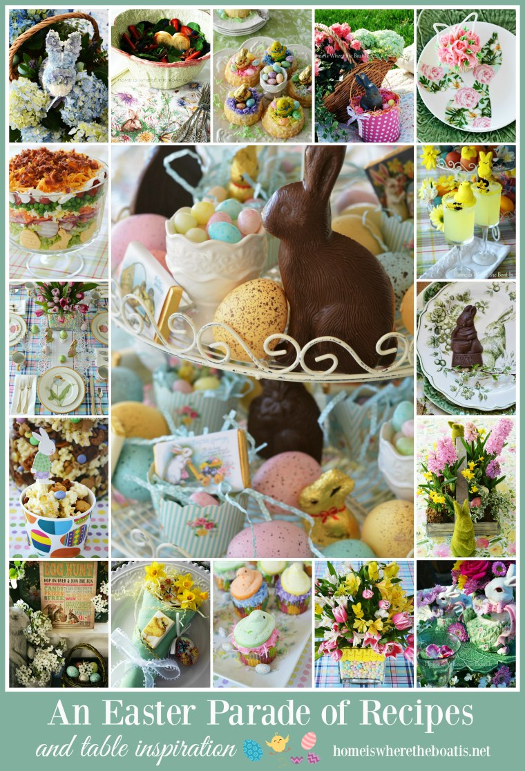 An Easter Parade of Recipes with inspiration from the kitchen to the table | ©homeiswheretheboatis.net #recipes #Easter #tablescapes