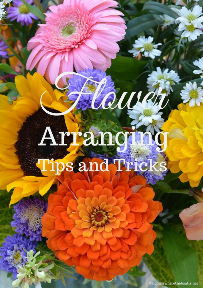 Flower Arranging Techniques, Tips and Tricks using flowers from the garden or grocery store! | ©homeiswheretheboatis.net #flowers #DIY