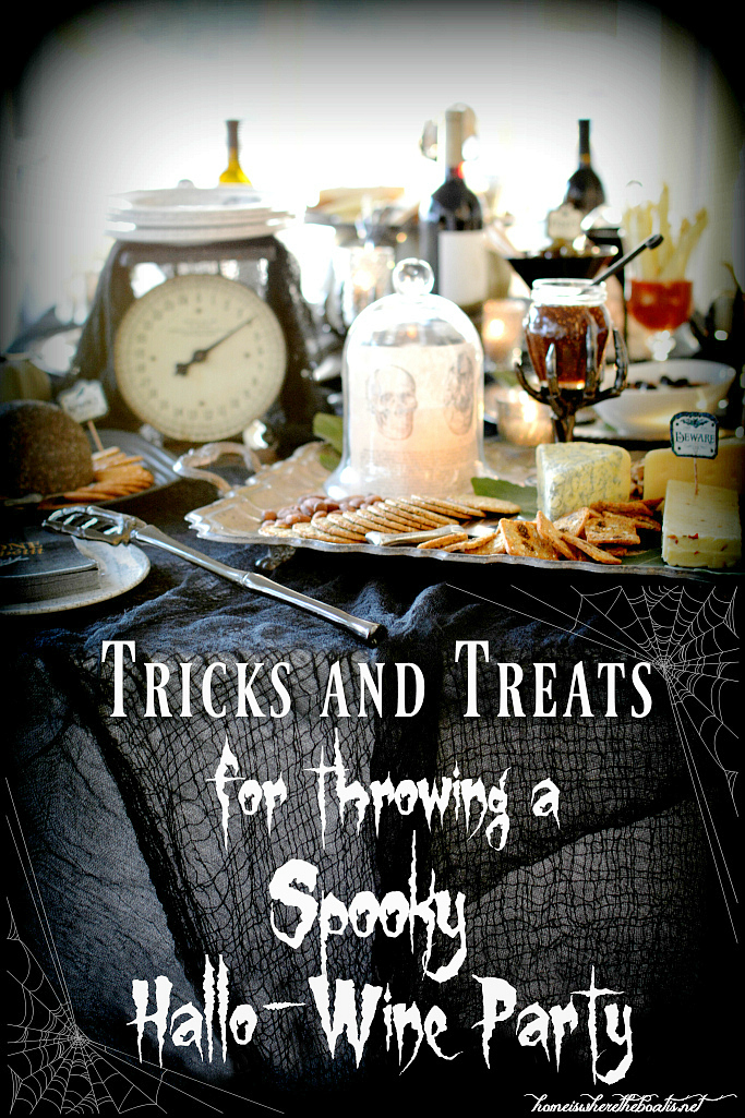 Tricks and Treats for throwing a Spooky Hallo-Wine Party | ©homeiswheretheboatis.net #Halloween #party #recipes