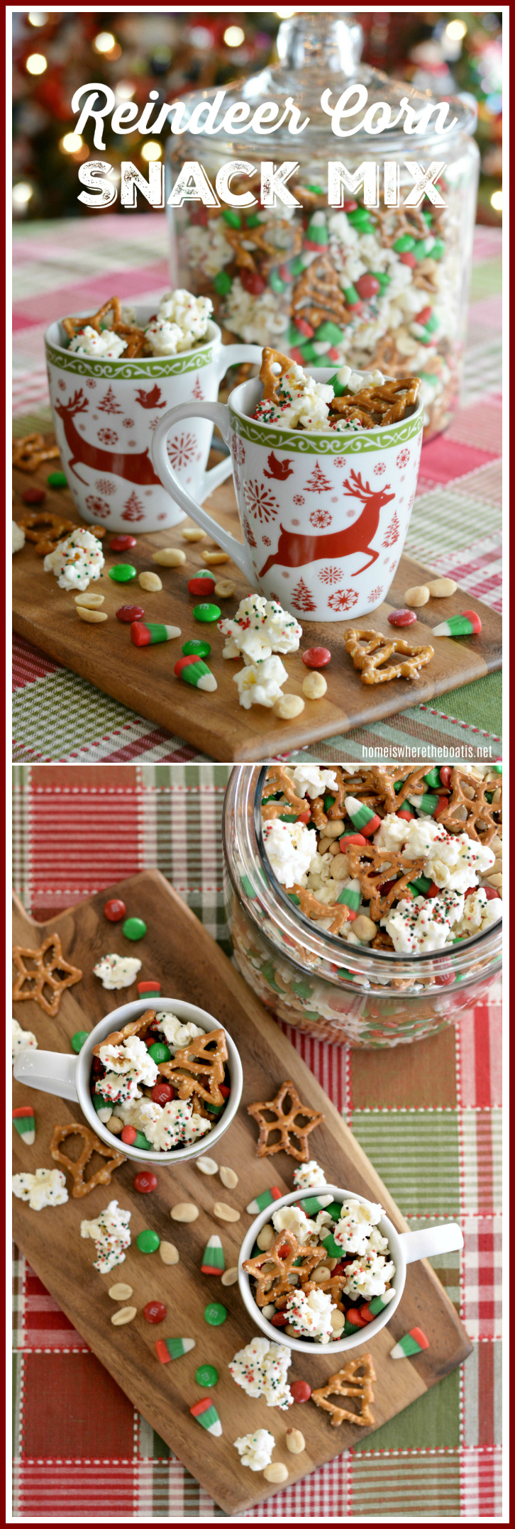 Reindeer Corn Snack Mix! An easy no-bake treat for holiday snacking or last minute food gift! | homeiswheretheboatis.net #nobake #foodgift #Christmas