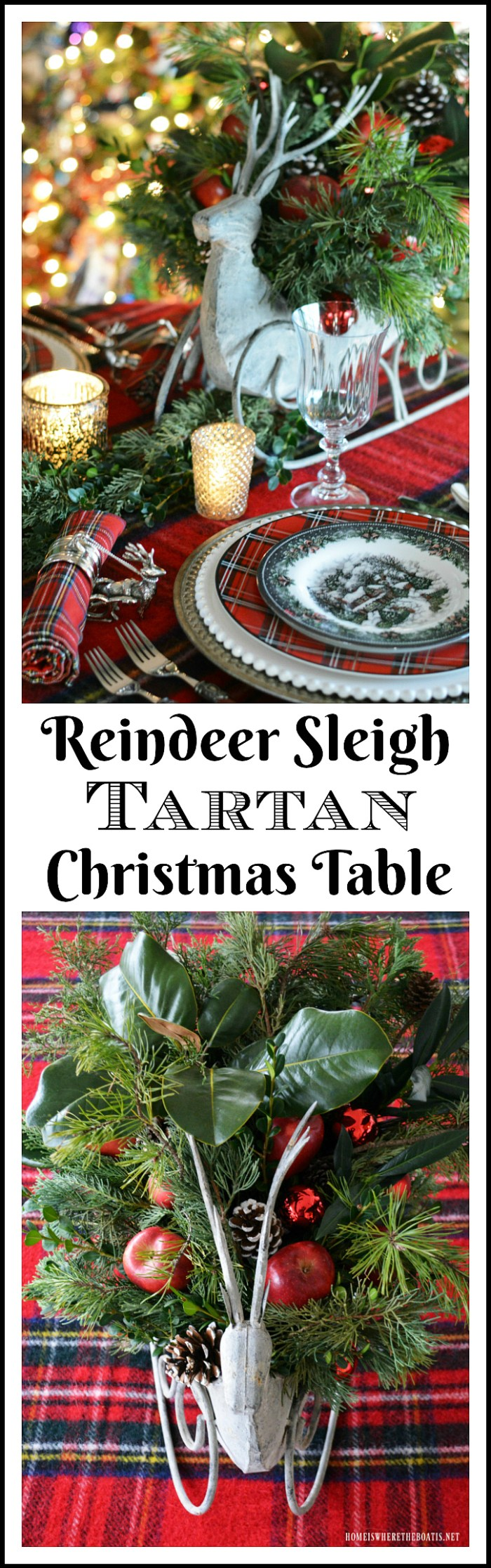 Reindeer Sleigh Tartan Christmas Table and Centerpiece | homeiswheretheboatis.net #Christmas #tablescapes #tartan #plaid