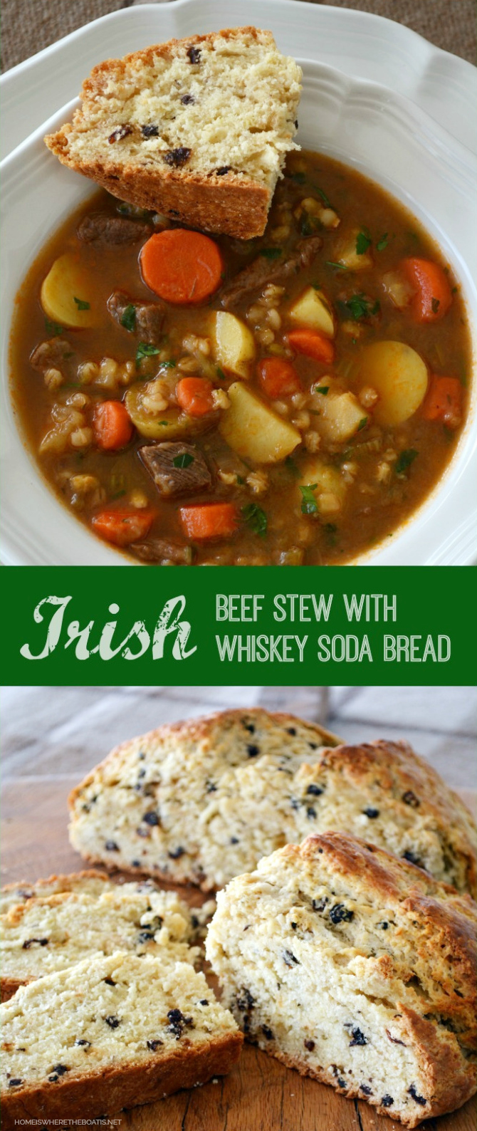 Irish Beef Stew with Irish Whiskey Soda Bread! A delicious stick-to-your-ribs Irish Stew and soda bread recipes | homeiswheretheboatis.net #StPatricksDay #recipe #Irish #sodabread
