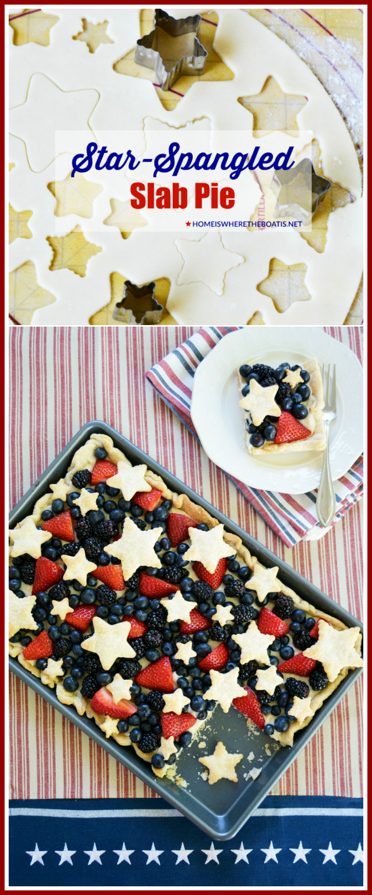 Star-Spangled Slab Pie! | #patriotic #pie #desserts #berries #4thofJuly #memorialday