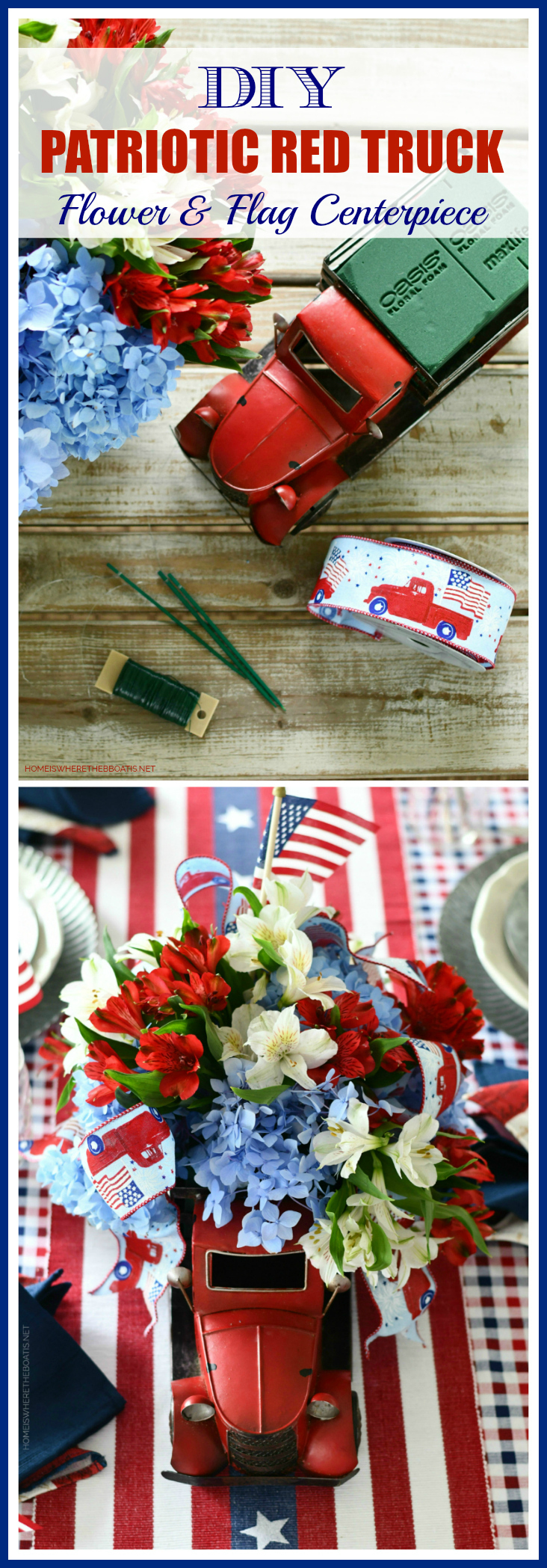 DIY Patriotic Red Truck Flower Centerpiece | ©homeiswheretheboatis.net #patriotic #tablescape #centerpiece #flag #4thofjuly