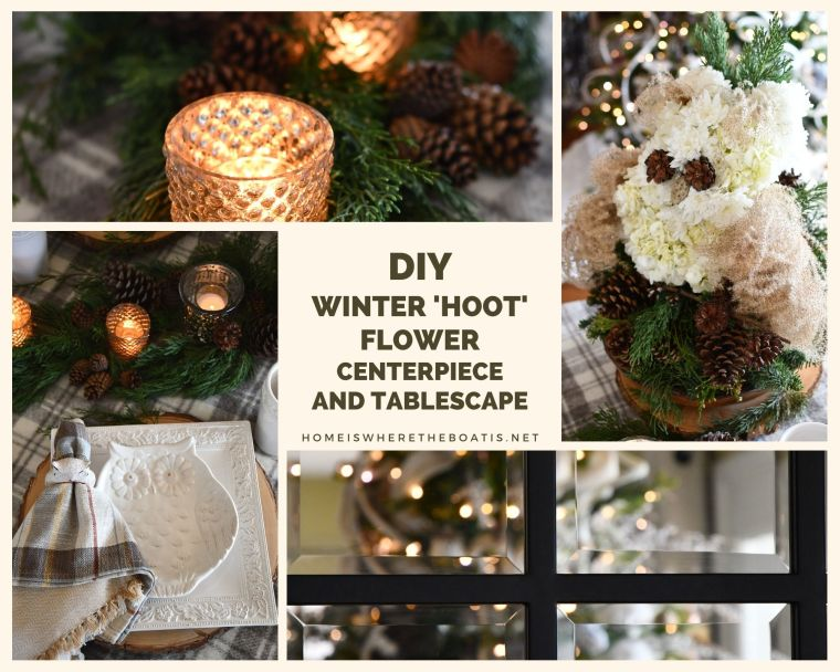 DIY Winter Hoot Flower Centerpiece and Table | ©homeiswheretheboatis.net