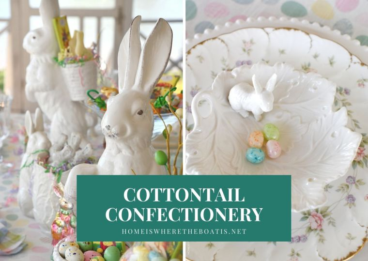Cottontail Confectionery Tablescape for Easter | ©homeiswheretheboatis.net #easter #tablescapes #bunny