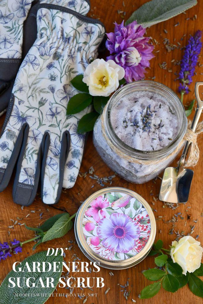 DIY Gardener's Sugar Scrub | ©homeiswheretheboatis.net #garden #flowers #DIY