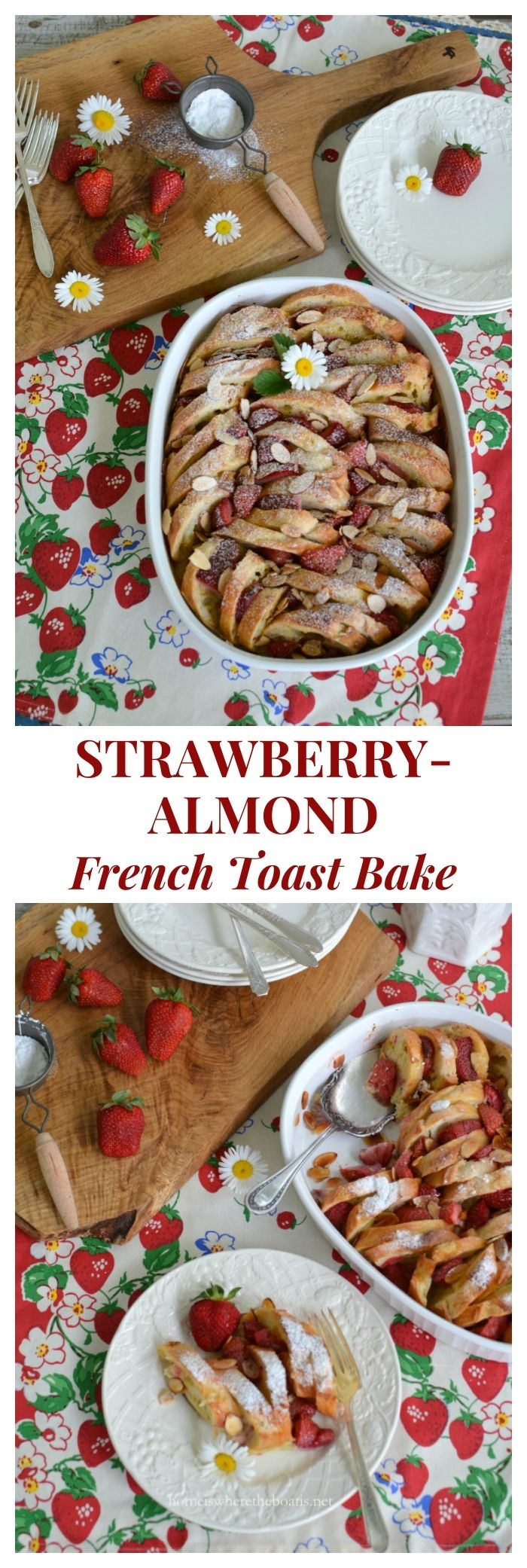 Strawberry-Almond French Toast Bake | ©homeiswheretheboatis.net #brunch #recipe #easy #makeahead #strawberry #mothersday