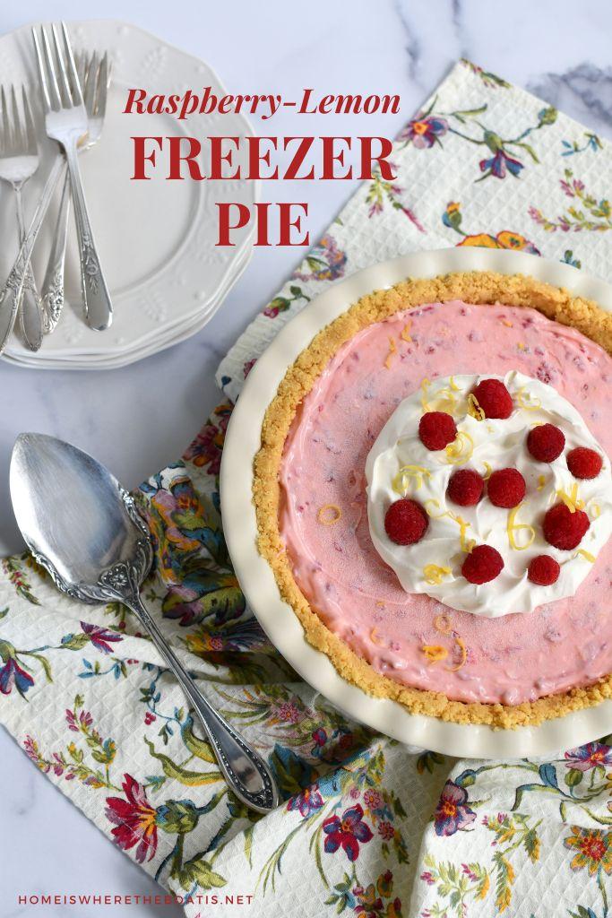 Quick and Easy Dessert: No-Bake Raspberry-Lemon Freezer Pie | ©homeiswheretheboatis.net #dessert #recipe #pie #raspberries #easy #freezer #summer #lemon