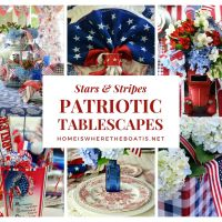 Celebrate the Stars and Stripes: Patriotic Tablescape Round-Up