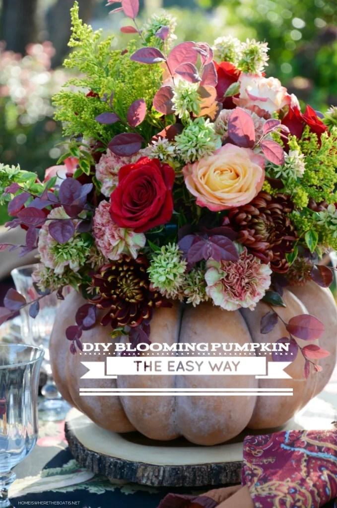 DIY Blooming Pumpkin the easy way, no cutting required! | ©homeiswheretheboatis.net #thanksgiving #fall #pumpkin #centerpiece #flowers #DIY