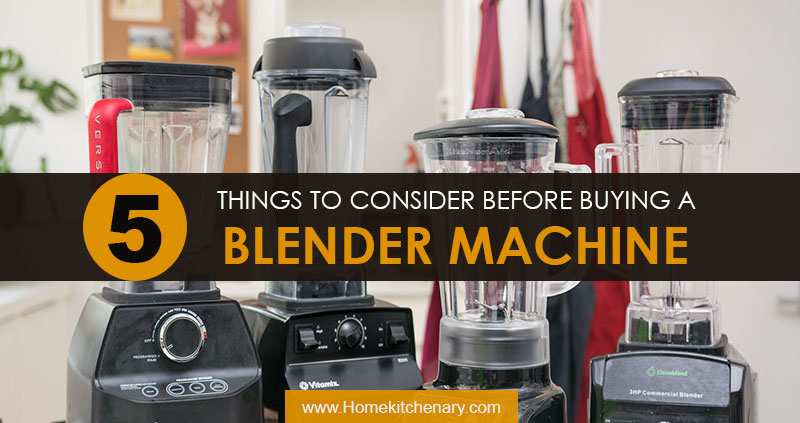 How To Find The Perfect Blender – A Step By Step Guide