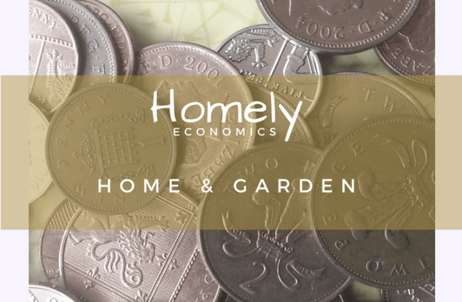 Homely Economics: Home & Garden