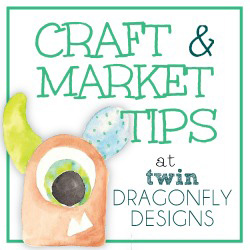 Craft Fair & Market Tips ~ Vendors