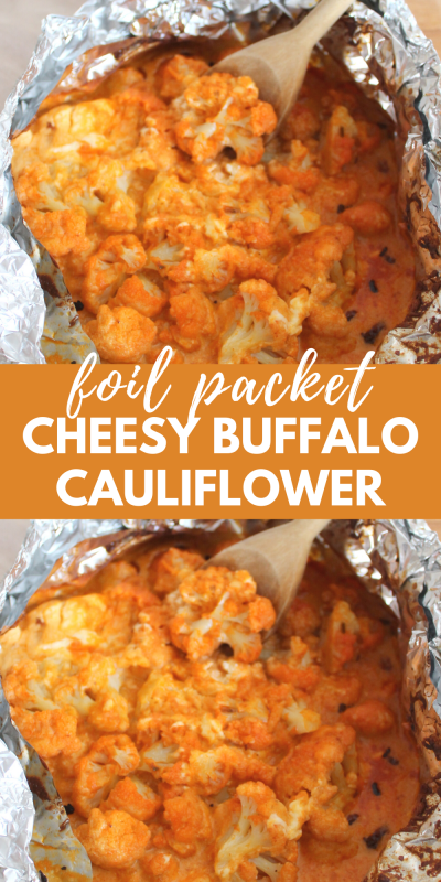 foil packet cheesy buffalo cauliflower