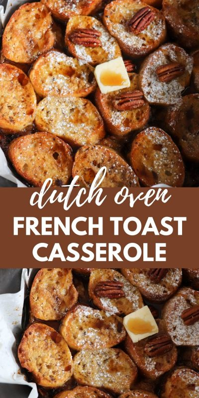 dutch oven french toast overnight casserole