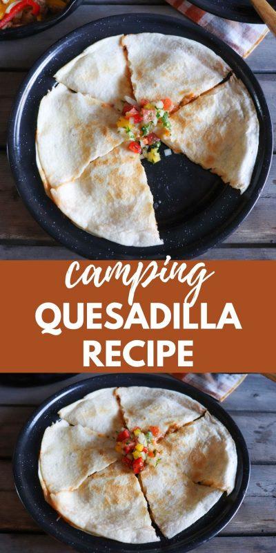 camping quesadilla recipe
