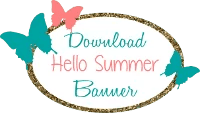 Hello Summer Banner Printable