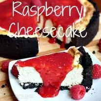 This is the BEST cheesecake recipe ever! Made with oreo cookie crust and drizzled with a raspberry sauce, this raspberry cheesecake recipe is an amazing dessert recipe!