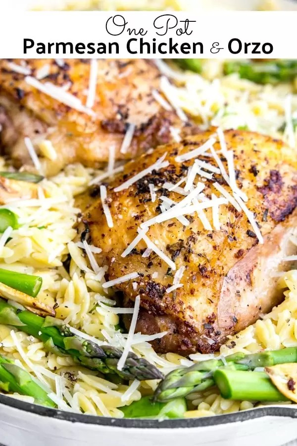 This simple One Pot Parmesan Chicken and Orzo is a combination of perfectly cooked chicken thighs and a creamy Parmesan orzo with fresh asparagus. It's one of those easy one pot meals that makes the perfect dinner recipe for families. #dinner #chicken #parmesan #cheese #onepot #easydinnerrecipes #homemadeinterest