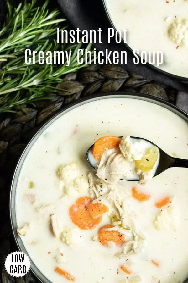 This easy,homemade, Creamy Chicken Soup is a low carb, keto lunch or dinner recipe that you make in your Instant Pot. You can even use a rotisserie chicken to save time! Creamy broth, vegetables, and tender chicken make this quick and easy Instant Pot soup recipe one of my favorite low carb recipes! #lowcarbrecipes #keto #instantpot #pressurecooker #chicken #homemadeinterest