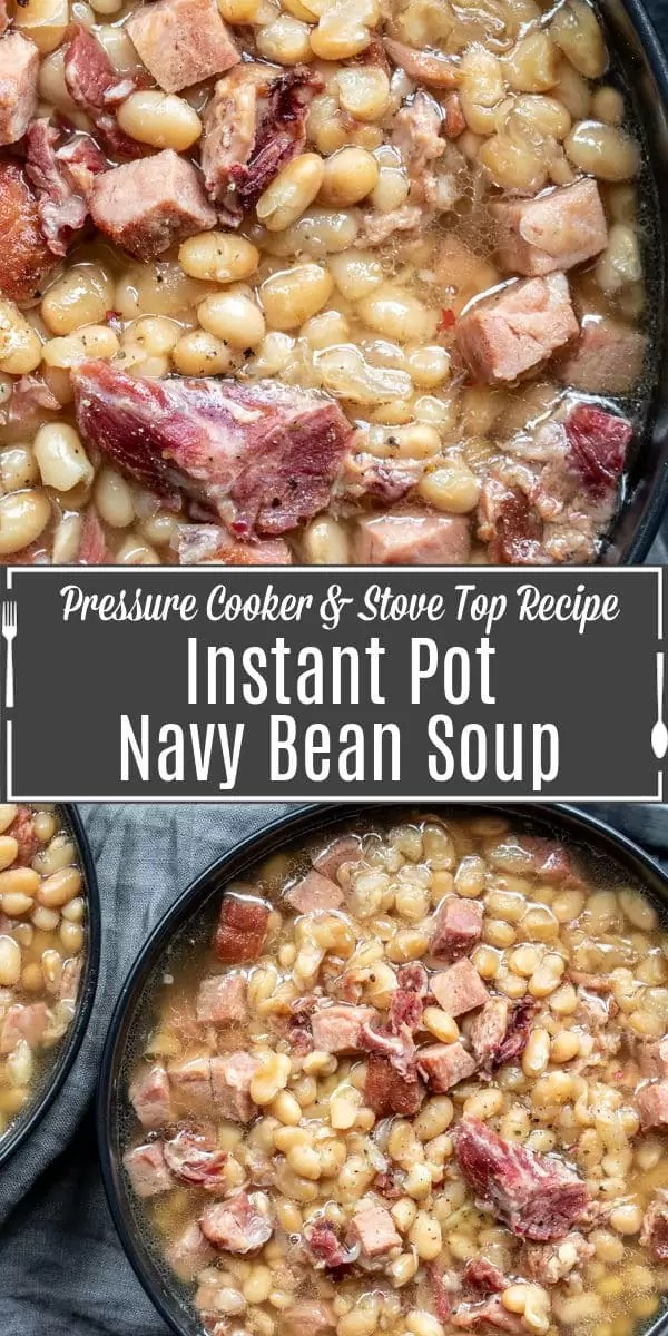 Pinterest image of Instant Pot Navy Bean Soup with title text