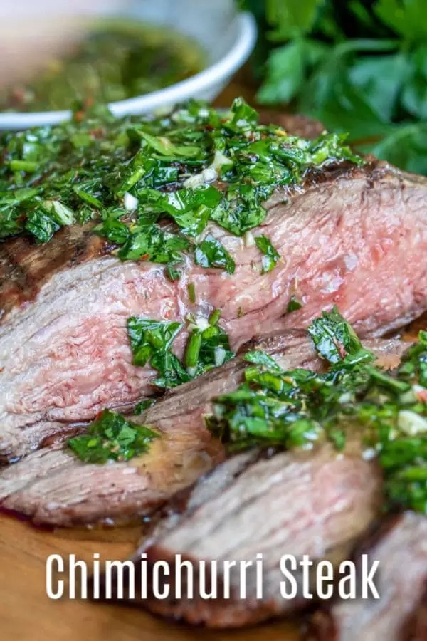 Chimichurri Steak is delicious combination of grilled flank steak and simple chimichurri sauce. It is a great summer grilling recipe for family dinners and 4th of July parties! We'll show you how to cook flank steak or skirt steak, how to cut it so the steak is tender, and then top it with chimichurri sauce for the perfect steak! #grilled #steak #summer #4thofjuly #homemadeinterest