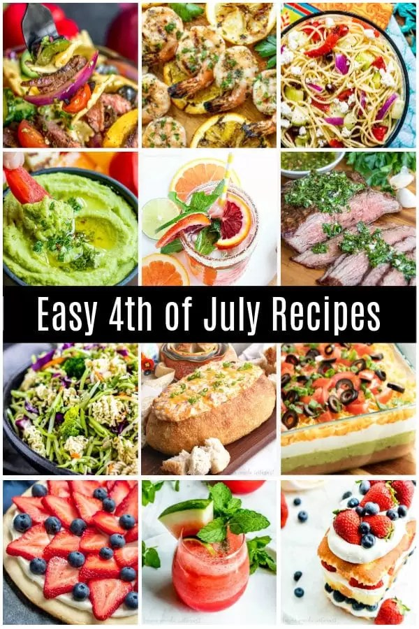 These Easy 4th of July recipes include BBQ, easy side dishes, healthy recipe options, appetizers, desserts, and recipes for kids. Lots recipe ideas for 4th of July parties food. Low carb, vegan, cooked on the grill or no bake. We have 4th of July recipes for everyone. These also make great recipes for Memorial day and Labor Day! #4thofjuly #memorialday #laborday #grilling #homemadeinterest