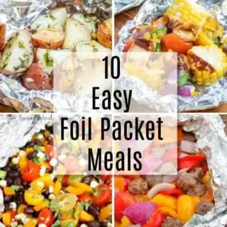Easy Foil Packet recipes or Hobo Dinners for the family!