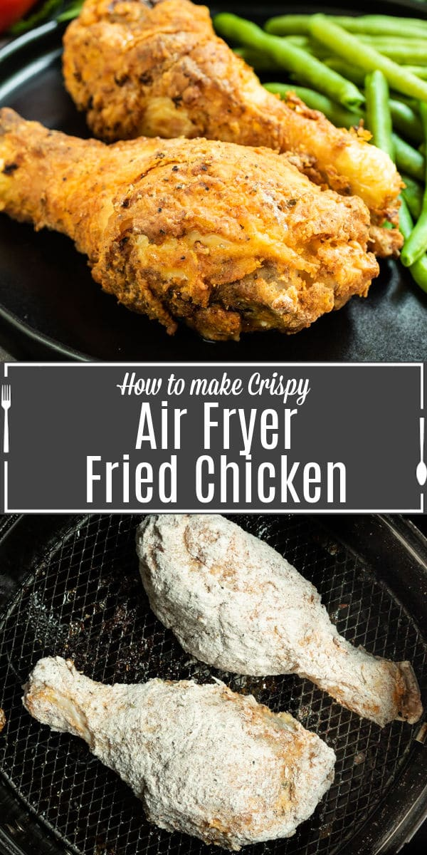 Pinterest image for Air Fryer Fried Chicken with title text