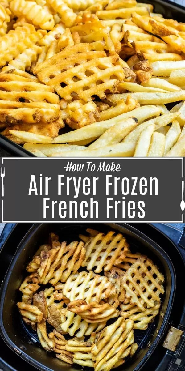 Pinterest image for Air Fryer Frozen French Fries with title text