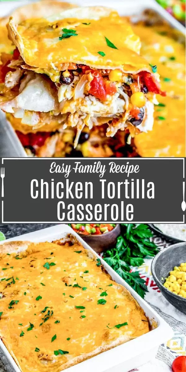 Pinterest image for Chicken Tortilla Casserole with title text