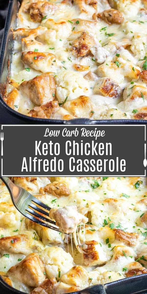 Pinterest image for Keto Chicken Alfredo Casserole with title text