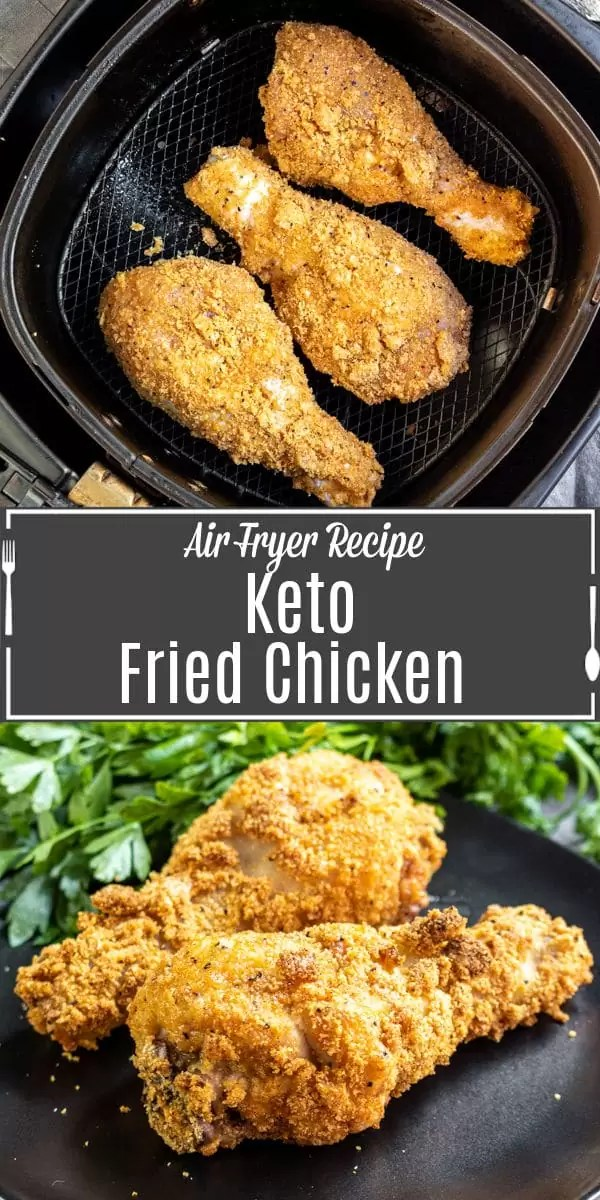 Pinterest image for Keto Fried Chicken in the Air Fryer with title text