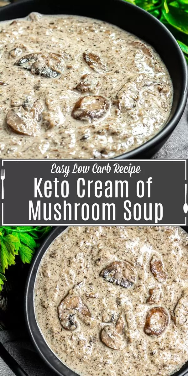 Pinterest image for Keto Cream of Mushroom Soup with title text