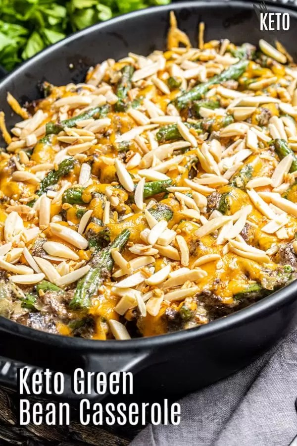 Pinterest image of Keto Green Bean Casserole with title text
