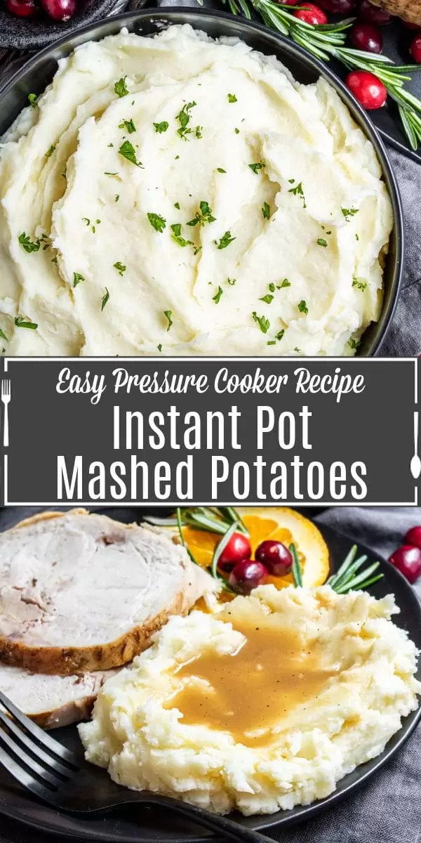 Pinterest image for Instant Pot mashed potatoes with title text