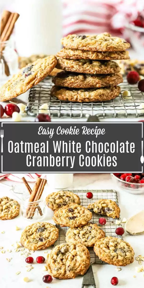Pinterest image for White Chocolate Oatmeal Cranberry Cookies with title text