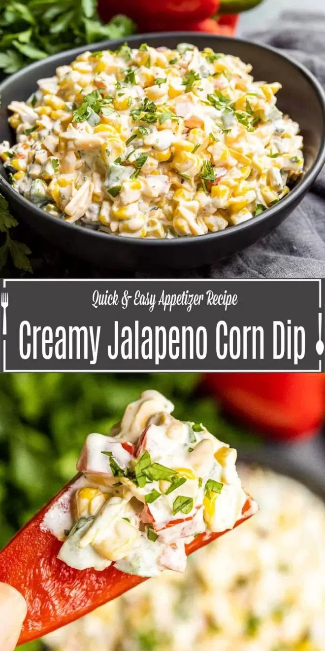 Pinterest image of Creamy Jalapeno Corn Dip with title text
