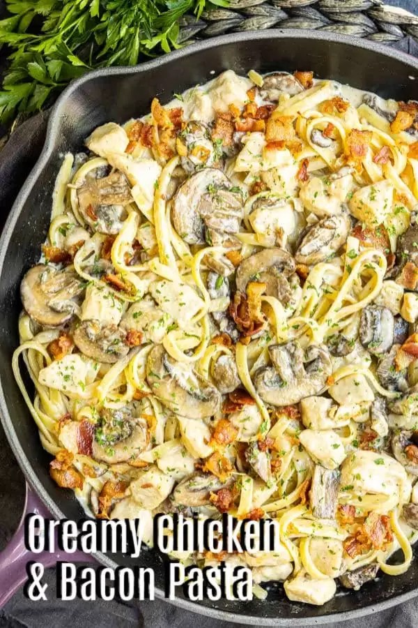 Pinterest image of Creamy Chicken and Bacon Pasta with title text