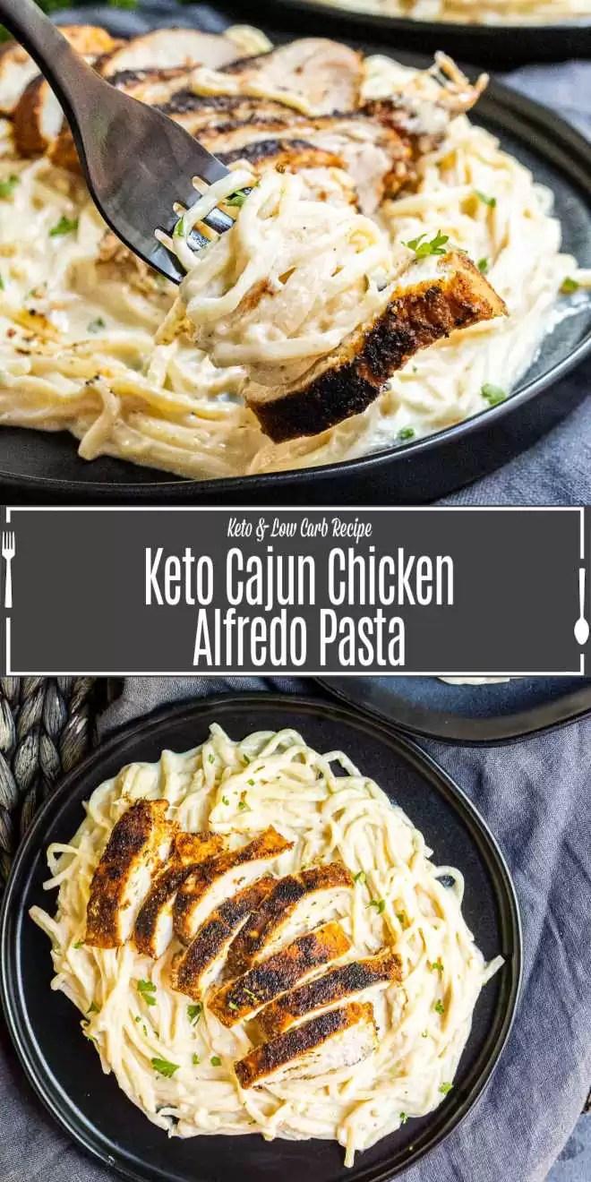 Pinterest image of Keto Cajun Chicken Alfredo Pasta with title text