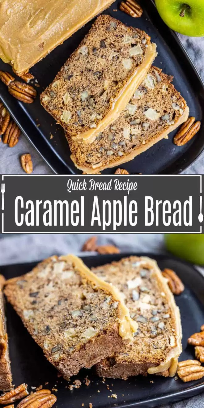 Pinterest image for Caramel Apple Bread with title text