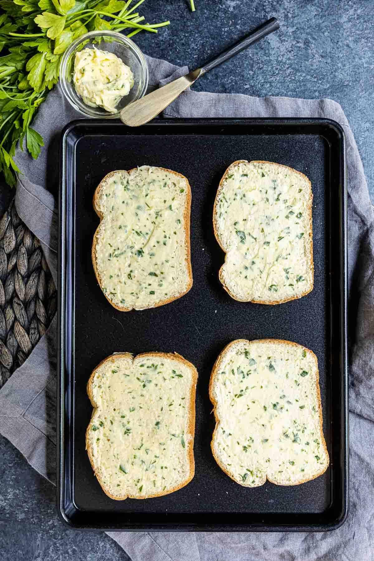 buttered Texas Toast on sheet pan